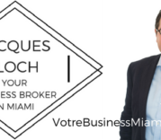 Jacques Bloch - VotreBusinessMiami.com