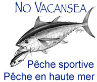No Vacansea Fishing Charter  – Pêche en haute mer