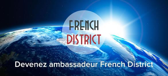 Devenez ambassadeur du French District
